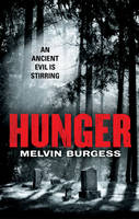 Cover for Hunger by Melvin Burgess