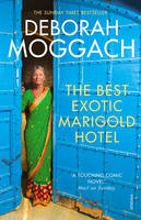 Cover for The Best Exotic Marigold Hotel by Deborah Moggach