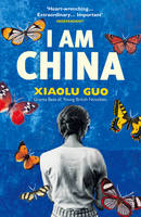 Cover for I am China by Xiaolu Guo