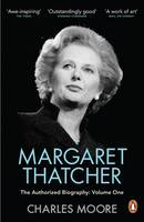 Margaret Thatcher Not for Turning The Authorized Biography