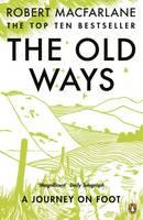 Cover for The Old Ways A Journey on Foot by Robert Macfarlane