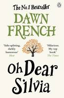 Cover for Oh Dear Silvia by Dawn French