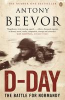 Cover for D-Day: D-Day and the Battle for Normandy by Antony Beevor