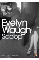 Cover for Scoop A Novel About Journalists by Evelyn Waugh