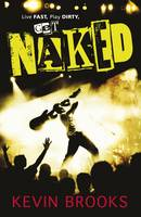 Cover for Naked by Kevin Brooks