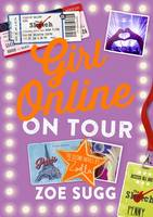 Cover for Girl Online: On Tour by Zoe Sugg