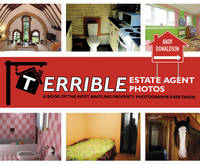 Cover for Terrible Estate Agent Photos by Andy Donaldson