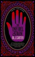 Cover for The Infidel Stain by M. J. Carter