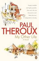 My Other Life A Novel