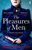 Cover for The Pleasures of Men by Kate Williams