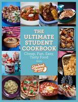 The Ultimate Student Cookbook Cheap, Fun, Easy, Tasty Food