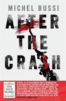 Cover for After the Crash by Michel Bussi