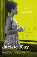 Cover for Reality, Reality by Jackie Kay
