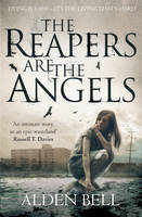 Cover for The Reapers are the Angels by Alden Bell