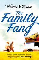Cover for The Family Fang by Kevin Wilson