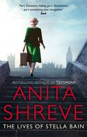 Cover for The Lives of Stella Bain by Anita Shreve