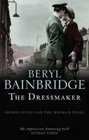 Cover for The Dressmaker by Beryl Bainbridge