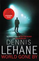 Cover for World Gone by by Dennis Lehane