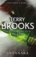 Cover for The High Druid's Blade by Terry Brooks