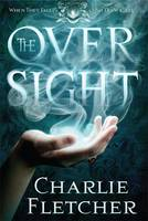 Cover for The Oversight by Charlie Fletcher