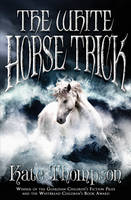 Cover for The White Horse Trick by Kate Thompson