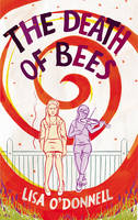 Cover for The Death of Bees by Lisa O'Donnell