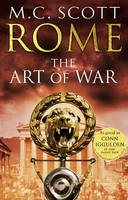 Cover for Rome: The Art of War by M. C. Scott