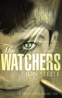 Cover for The Watchers by Jon Steele