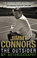 Cover for The Outsider: My Autobiography by Jimmy Connors