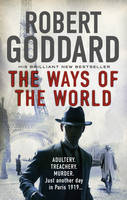 Cover for The Ways of the World by Robert Goddard