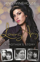 Loving Amy A Mother's Story
