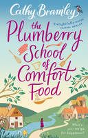 Cover for The Plumberry School of Comfort Food by Cathy Bramley
