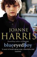 Book Cover for Blueeyedboy by Joanne Harris