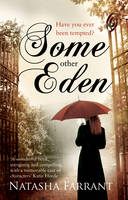 Cover for Some Other Eden by Natasha Farrant