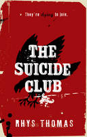 Cover for The Suicide Club by Rhys Thomas