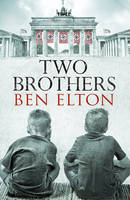 Cover for Two Brothers by Ben Elton