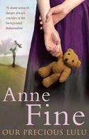 Cover for Our Precious Lulu by Anne Fine