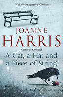 Book Cover for A Cat, a Hat, and a Piece of String by Joanne Harris