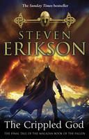 Cover for The Crippled God The Malazan Book of the Fallen 10 by Steven Erikson