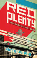 Cover for Red Plenty by Francis Spufford