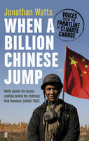 When a Billion Chinese Jump Voices from the Frontline of Climate Change