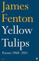 Yellow Tulips Poems, 1968-2011