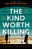 Cover for Kind Worth Killing by Peter Swanson