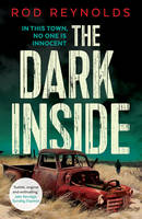 Cover for The Dark Inside by Rod Reynolds