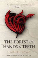 Cover for The Forest of Hands and Teeth by Carrie Ryan