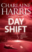 Cover for The Day Shift by Charlaine Harris