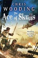 Cover for The Ace of Skulls by Chris Wooding