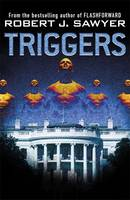 Cover for Triggers by Robert J. Sawyer