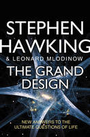 Cover for The Grand Design by Stephen Hawking, Leonard Mlodinow