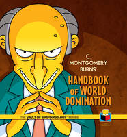 Cover for C. Montgomery Burns' Handbook of World Domination by Matt Groening
